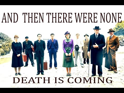 And then there were none  Death is coming