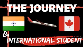 India to Canada | Journey Vlog | International Student | January Intake