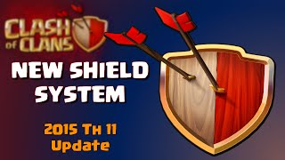 Clash of Clans | New Shield System - Town Hall 11 Clash of Clans Update 2015