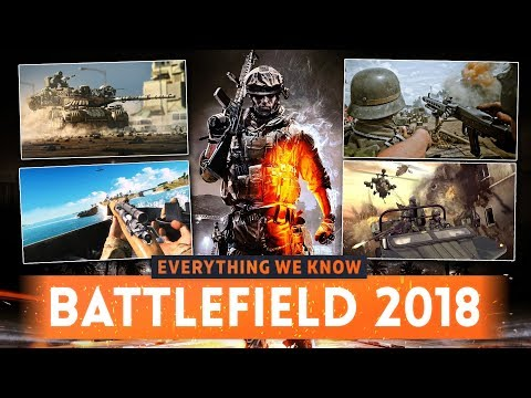 ➤ BATTLEFIELD 2018: Everything We Know So Far! (Release Date, Trailer, Battle Royale Mode & MORE)