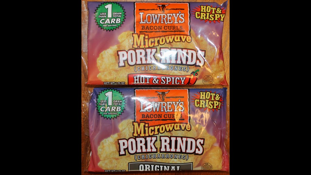 lowrey s microwave pork rinds original and hot spicy review