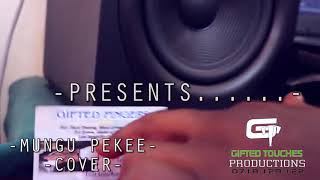 Nyashinski MUNGU PEKEE cover by GIFTED FINGERS ft Christian Rush (Bassist)