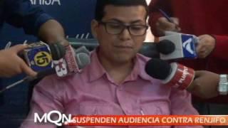 SUSPENDEN AUDIENCIA CONTRA RENJIFO