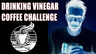 Worst: The Vinegar Coffee Challenge w/ BobEats & The Devil | FreakEating vs The World 104