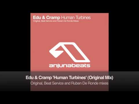 Edu & Cramp - Human Turbines (Original Mix)
