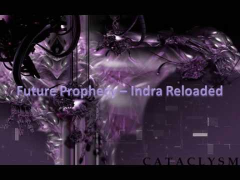 future prophecy   indra reloaded