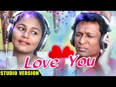 Love You - Odia New Romantic Song - H Bachan - Chelsi - Studio Version