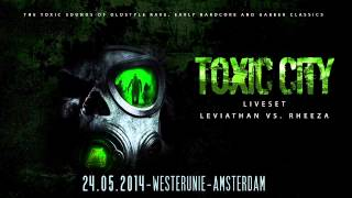 Leviathan vs. Rheeza @ Multigroove - Toxic City [24-05-2014, Westerunie, Amsterdam]