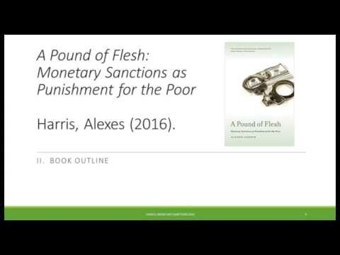 Alexes Harris webinar presentation: Monetary Sanctions -- Using Fines and Fees to Punish the Poor
