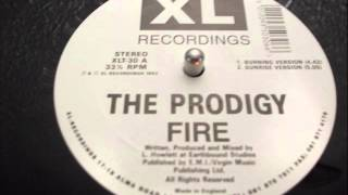 THE PRODIGY - FIRE (Sunrise Version)