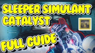 Sleeper Simulant Catalyst FULL GUIDE - Destiny 2