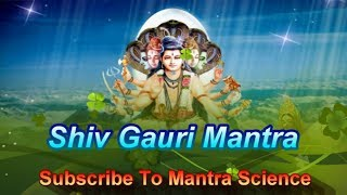 Marriage Mantra:Shiv Gauri Mantra For Marriage & Marital Happiness