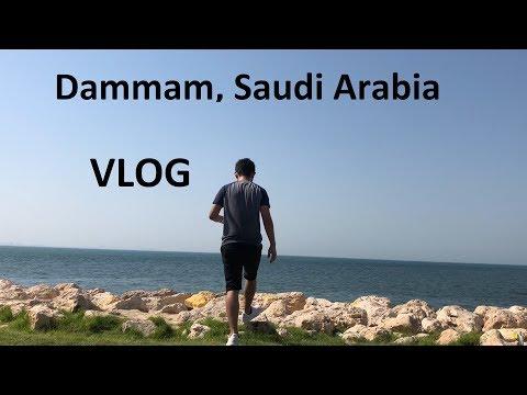Dammam, Saudi Arabia - Vlog