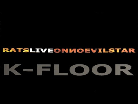 "K-Floor - ""Can't Lose"" - Ratsliveonnoevilstar - Music Video [Audio]"