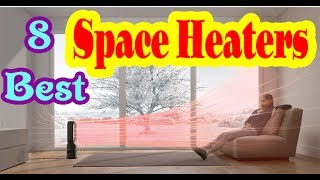 Best Energy Efficient Space Heaters to Buy in 2020