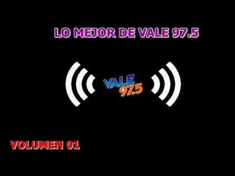 LO MEJOR DE FM VALE 97.5 (las mejores baladas y latinos de ayer) VOL 01