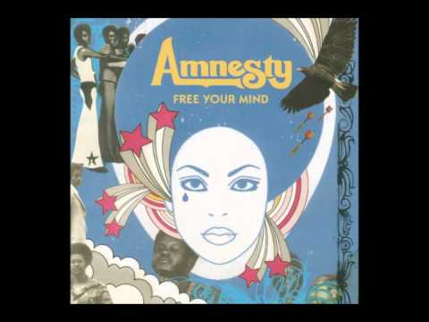 Free Your Mind - Amnesty [Full Album]