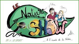 NaturoShow Ep. 3 : Le sport