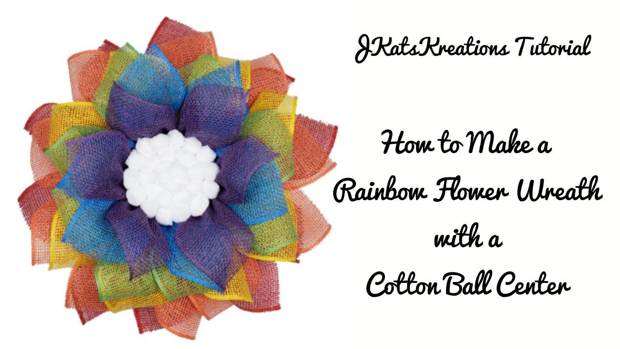 Rainbow Mesh Flower Wreath & Cotton Ball Center Tutorial/Poly Burlap Flower Wreath