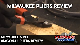 Milwaukee 6 in 1 Diagonal pliers review