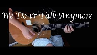 Charlie Puth - We Don't Talk Anymore ft. Selena Gomez - Fingerstyle Guitar