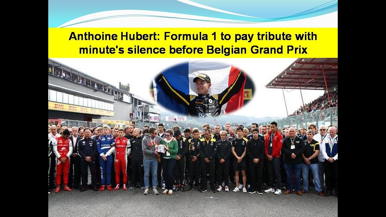 Anthoine Hubert: Formula 1 pays tribute with minute's silence before Belgian GP