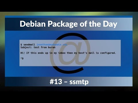 Debian Package of the Day S01E13 - #13: ssmtp