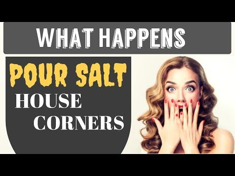 Look What Happens If You Pour SALT IN THE CORNERS OF YOUR HOUSE  AMAZING!!