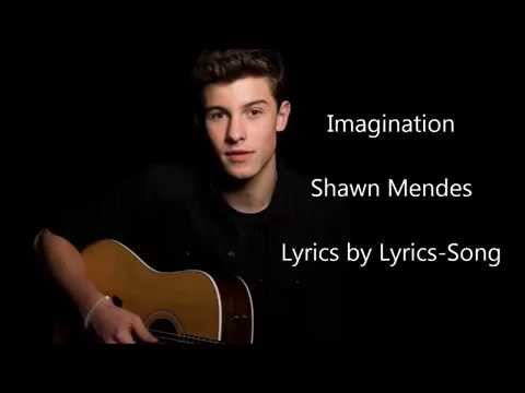 Shawn Mendes-Imagination-Lyrics by lyrics Song