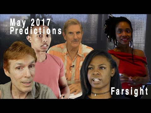 Remote Viewing May 2017: Farsight Predictions