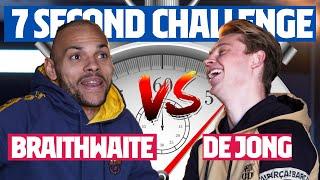 7 SECOND CHALLENGE (SUPERCUP) | DE JONG vs BRAITHWAITE