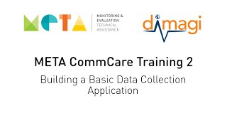 META CommCare Training 2 - Building a Basic Data Collection Application