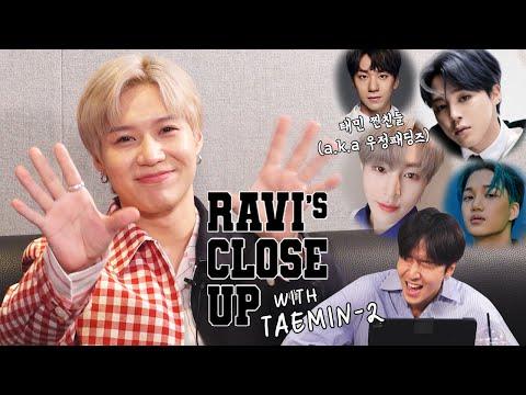 [EP.09 - 2] RAVI's CLOSE UP! 찐친들의 대화! With 태민(TAEMIN)!