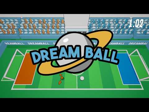 DreamBall - Launch Trailer
