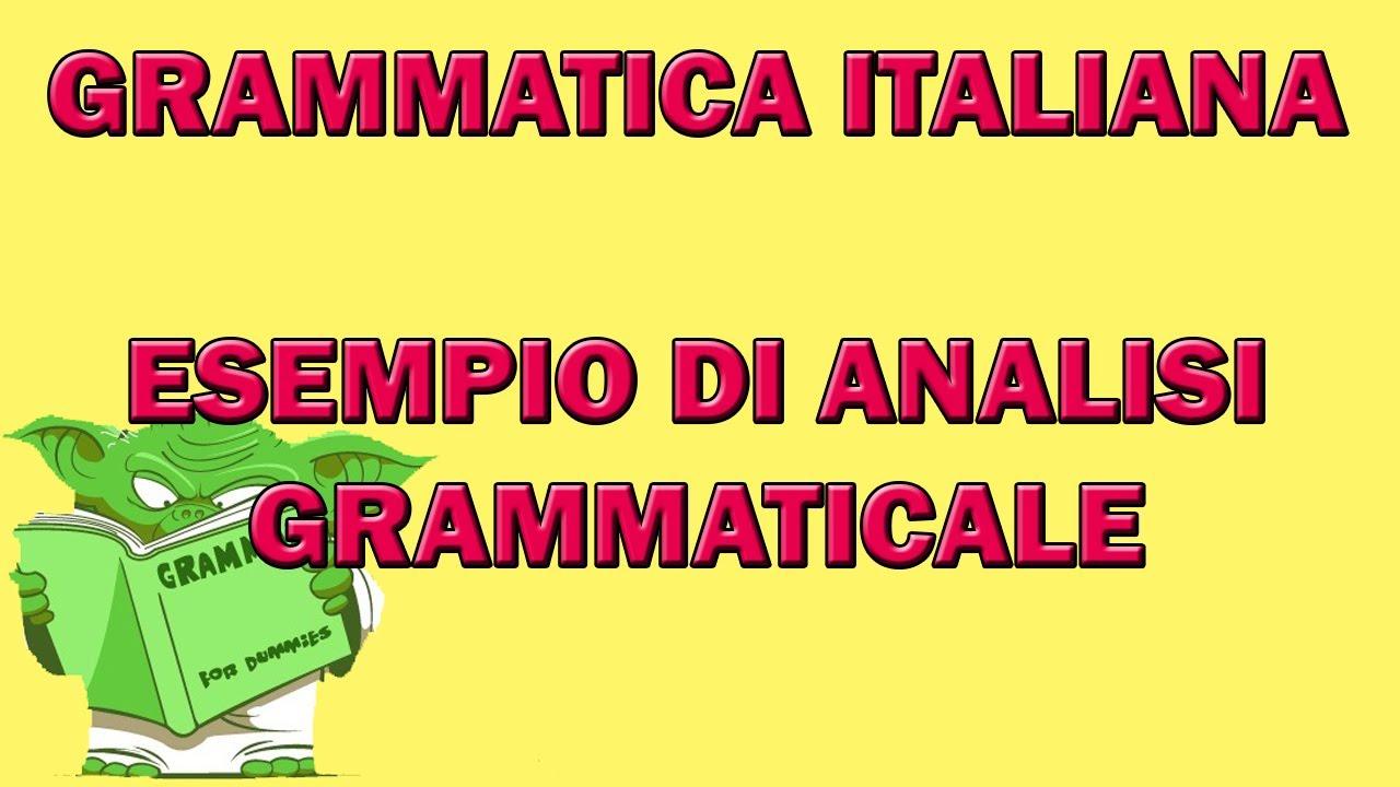 Esempio Di Analisi Grammaticale Youtube