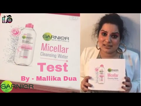 Garnier Micellar Water Test By | Mallika Dua