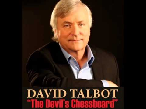 "David Talbot on ""The Devil's Chessboard"""