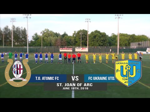 Toronto Atomic FC vs FC Ukraine United 06/19/16