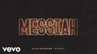 Alison Wonderland, M-phazes - Messiah  Audio