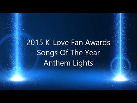 K-Love Fan Awards: Songs Of The Year 2015 Mash Up By Anthem Lights (Lyrics)