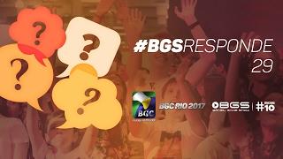 BGS RESPONDE 029 | BGC RIO E #BGS10