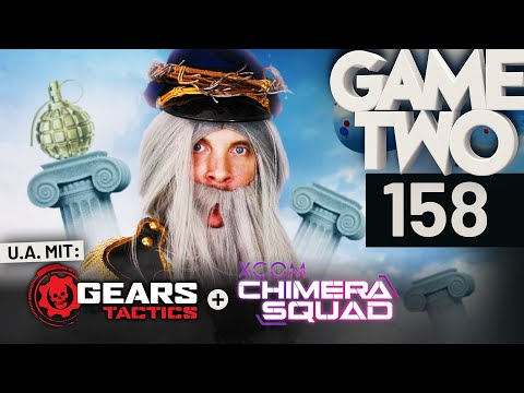 Gears Tactics, XCOM: Chimera Squad, Deliver Us The Moon   Game Two #158
