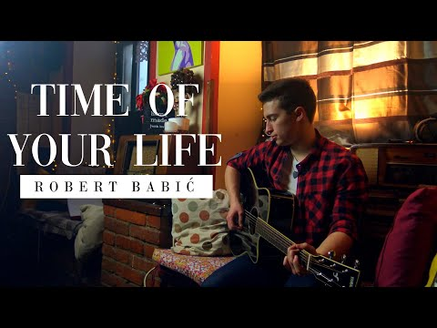 Robert Babić - Time Of Your Life (Good Riddance) (Green Day Cover)