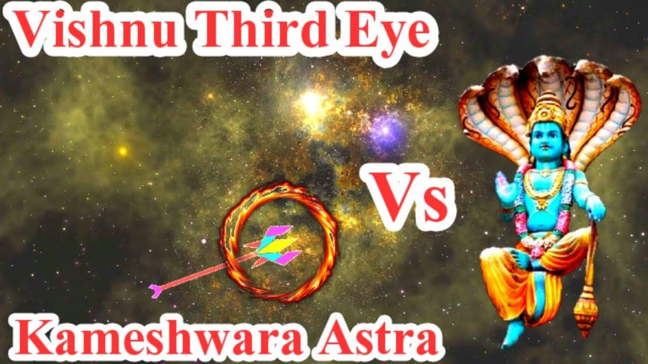 Vishnu Third Eye Energy Vs Kameshwara astra | Third Eye