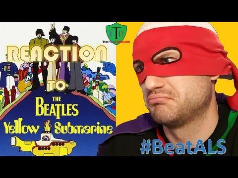 The Beatles - Yellow Submarine (Reaction) #BeatALS