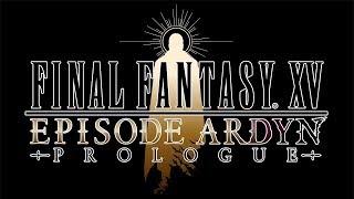 FINAL FANTASY XV EPISODE ARDYN – PROLOGUE (Closed Captions)