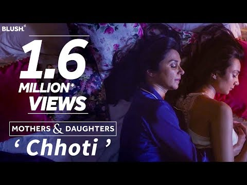 Mothers & Daughters 'Chhoti' ft. Lillete and Ira Dubey | Mother's Day Premiere