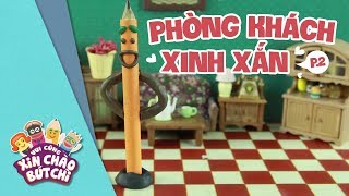 Phòng Khách XInh Xắn (P2) | Vui Cùng Xin Chào Bút Chì | Hi Pencil Studio