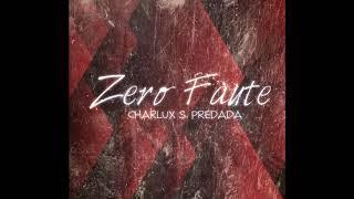 Download CHARLUX S. PREDADA - ZERO FAUTE (Seben Instrumental) MP3 song and Music Video