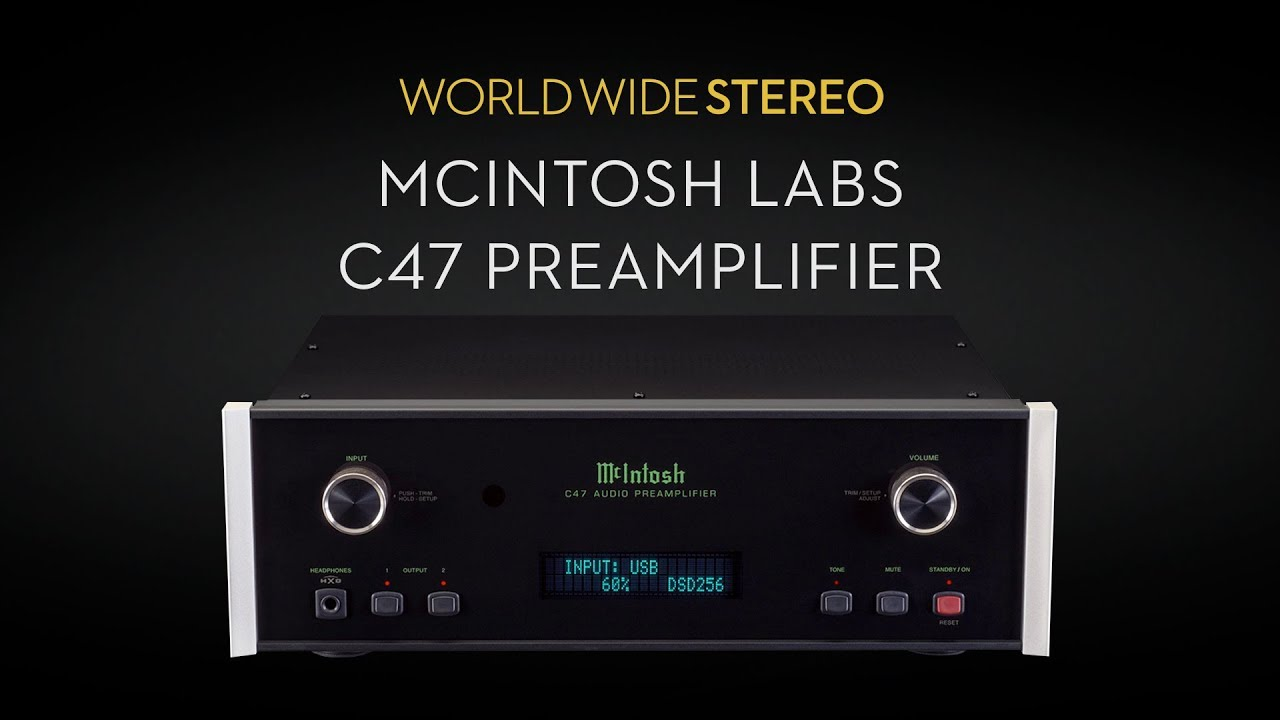 McIntosh Labs C47 Stereo Preamplifier Product Tour